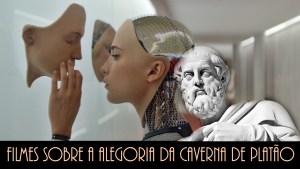 10 Filmes sobre a Alegoria da Caverna de Platão