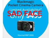 Blackmagic Pocket Cinema Camera Price Goes Back… The Special Is Dead!!!