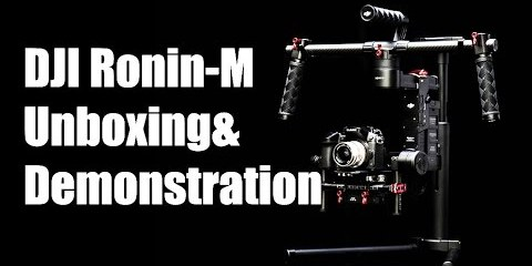 DJI RONIN-M Unboxing & Demonstration from Foxtech Hobby