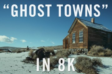 Ghost Towns Video in 8K