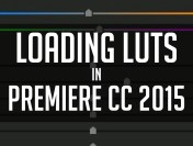 How To Load LUTs In Premiere CC 2015 from Casey Faris