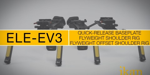 Quick Overview of the ikan ELE-EV3 Flyweight, Flyweight Offset & Quick Release Baseplate