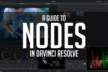 A Guide To Nodes With DaVinci Resolve from Casey Faris