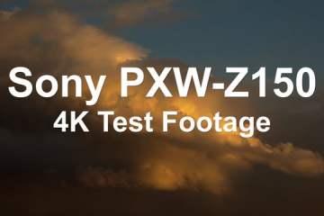 Sony PXW-Z150 4K Test Footage from Doug Jensen