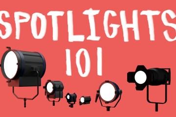 Filmmaking Spotlights 101