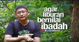 Video_Cinta_Sunnah_Agar_Liburan_Ibadah