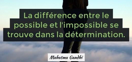 la-difference-entre-le-possible-et-limpossible-se-trouve-dans-la-determination