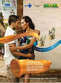"""11. Brasil: """"Se rolar, use camisinha"""". Campaña contra el Sida durante el Carnaval, dirigido también a población trans censurada en señal abierta """""""