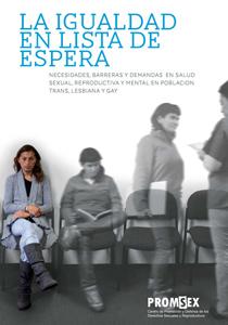 25. Perú: Presentan estudio que analiza las necesidades, barreras y demandas de la población trans, lesbiana y gay para acceder a la salud sexual, reproductiva y mental