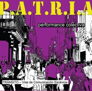 07. Perú: Colectivo Tránsito el presentó montaje teatral P.A.T.R.I.A