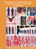 Aportes para la sensibilización sobre violencia de género a nivel local y comunitario