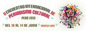 05. Perú: Se realizó el II Encuentro Internacional de Periodismo Cultural con inclusión de temática LGBT