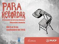 03. Perú: IDEHPUCP realizó IX Encuentro de Derechos Humanos: Educación y Memoria