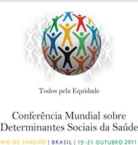 03. Brasil: Conferencia Mundial organizada por OMS examina impacto de las inequidades sociales