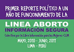 09. Perú: Primer Reporte Político a un año de funcionamiento de la Línea Aborto