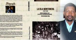 La Isla Montonera: República Dominicana y Haití en la Ruta de la ocupación norteamericana.
