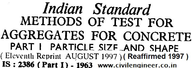 Download IS 2386 (Part 1) -1963 test for Aggregates for concrete Civil engineer