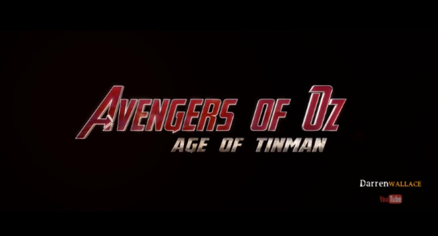 The Wizard of Oz and Age of Ultron Mashup 3