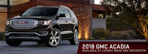 2018 GMC Acadia vs Chevrolet Traverse   Lupient Buick GMC Rochester The 2018 GMC Acadia is available at Lupient Buick GMC Rochester near Austin