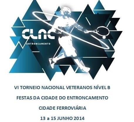 TÉNIS 13 a 15 de Junho  VI TORNEIO NACIONAL VETERANOS FESTAS DA CIDADE DO ENTRONCAMENTO