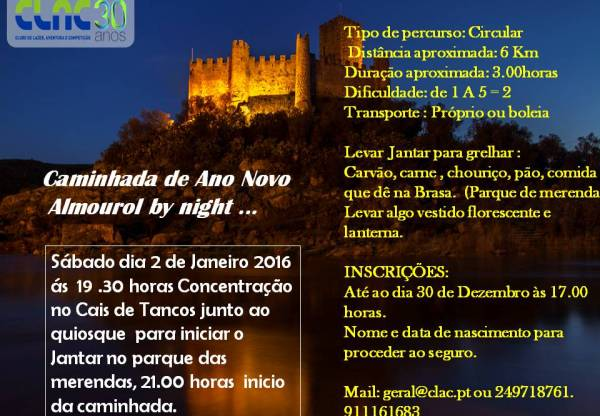 Caminhada de Ano Novo  Almourol by night … CLAC
