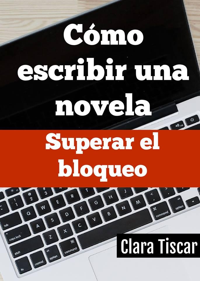 Cómo escribir una novela: superar el bloqueo
