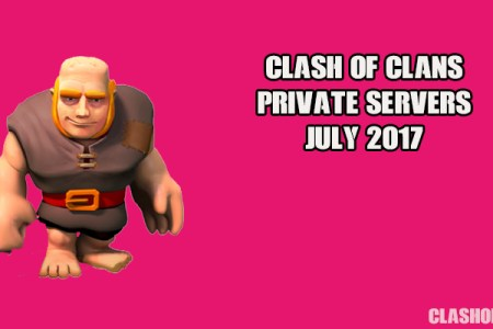 get clash of clans private server july 2017 android ios now 3