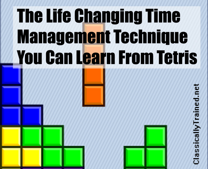 time management tetris classically trained