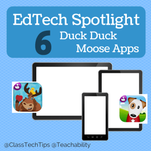 EdTech Spotlight 6 Duck Duck Moose Apps