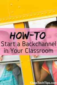How-to Start a Backchannel in Your Classroom-min