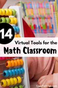 14 Virtual Tools for the Math Classroom