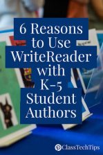 6-reasons-to-use-writereader-with-k-5-student-authors