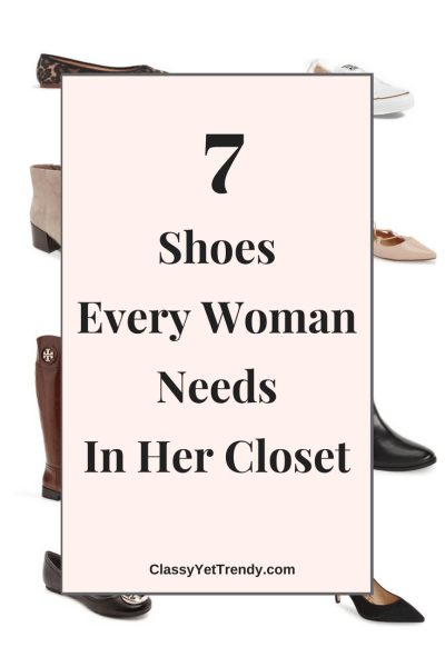 7 Shoes Every Woman Needs In Her Closet