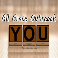 All Grace Outreach – LIFE Founders