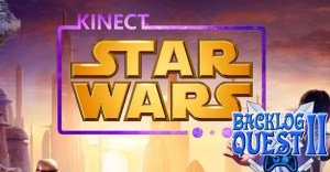 Day 4: Star Wars Kinect - Use the force, sorta
