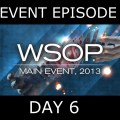 World Series of Poker 2013 – Main Event, Episode 13-14