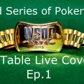 World Series of Poker 2013 – Final Table Livecoverage, Episodes 1-3