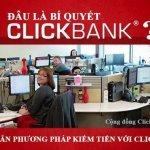 Chơi Clickbank Affiliate – Đây là bí quyết Clickbank quan trọng nhất