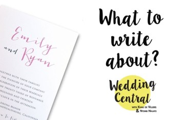 #WeddingCentral – What to Write about?