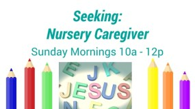 Seeking Nursery Caregiver