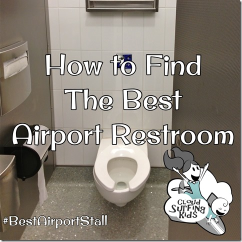 How to Find the Best Airport Restroom