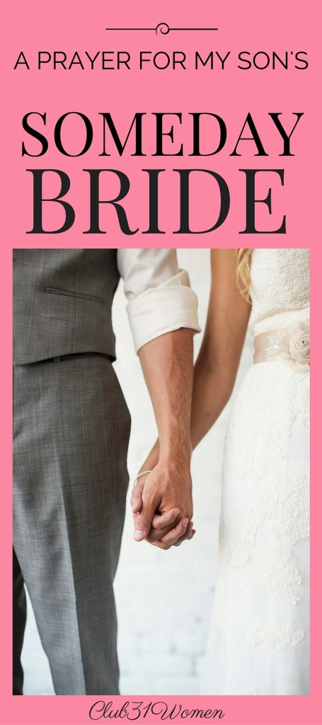 A Prayer for My Son's Someday Bride