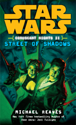 Coruscant Nights: Street of Shadows