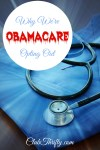 Why We're Opting Out of Obamacare