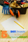 5 DIY Projects You Should Attempt (And Some You Shouldn't)