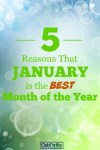 5 Reasons January is the BEST Month of the Year