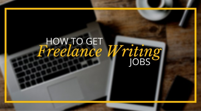How to Get Freelance Writing Jobs - Copy