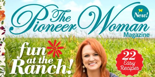 Fanciful Pioneer Woman Magazine Logo Pioneer Woman Magazine Fall 2018 Pioneer Woman Magazine Winter Issue 2018 Pioneer Woman Magazine Subscription Sourn Savers Get An Exclusivesneak Peek At New Issue