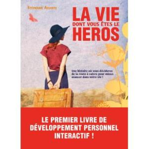 La-vie-dont-vous-etes-le-heros