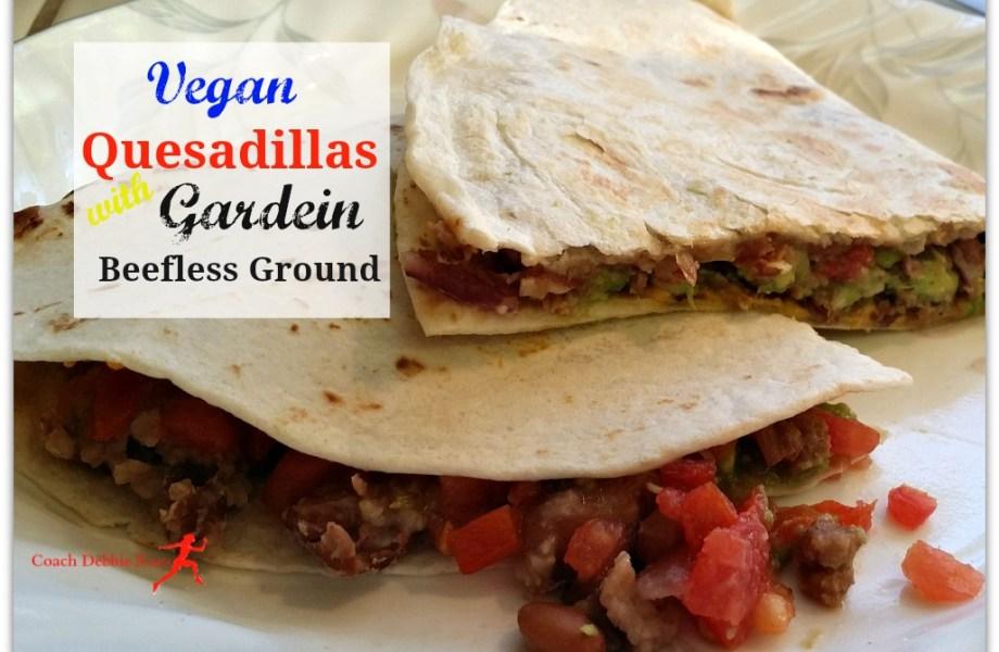 Meatless Monday: Quesadilla with Gardein Beefless Ground